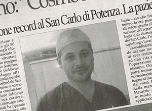 Dr. Maurizio Saturno: così ho sconfitto i segni del cancro. Operazione record al San Carlo di Potenza. La paziente potrà avere una vita normale.